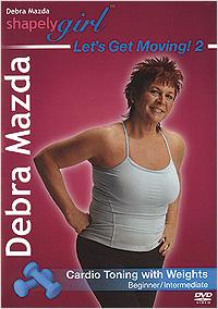 Let's Get Moving! 2 by Debra Mazda