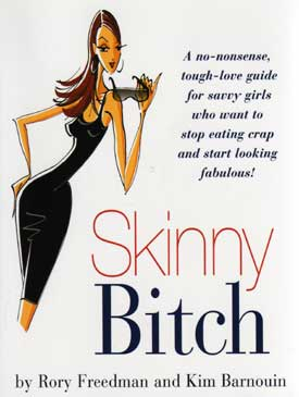Skinny Bitch Diet
